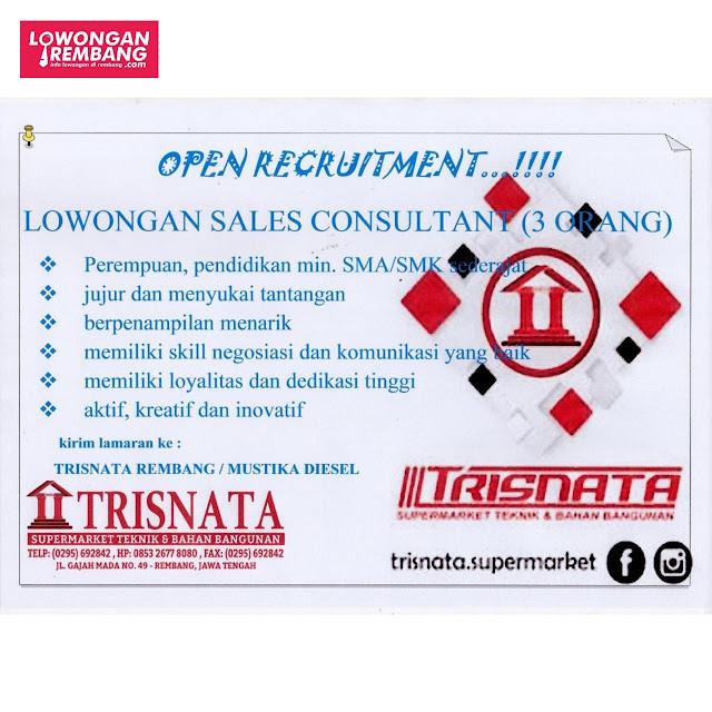 3 Lowongan Kerja Sales Consultant Supermarket Keramik Dan Bahan Bangunan Trisnata Rembang