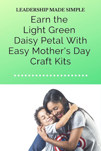 Earn the Light Green Daisy Petal With Easy Mother's Day Craft Kits