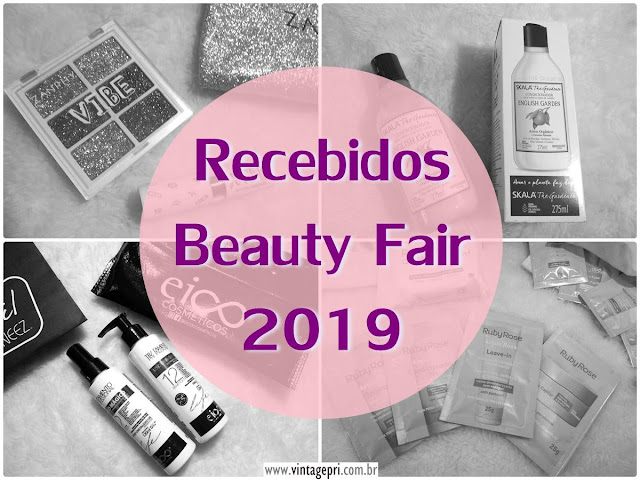 Recebidos Beauty Fair 2019