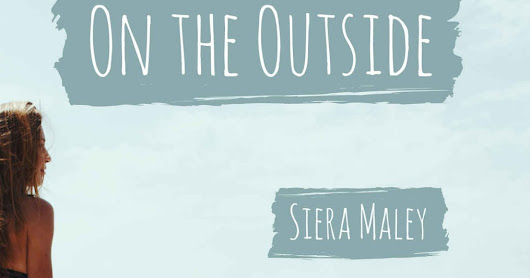 Review: On The Outside by Siera Maley