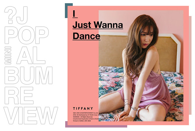 Mini-album review: Tiffany - I just wanna dance | Random J Pop