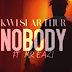 Kwesi Arthur ft. Mr Eazi - Nobody | Watch And Download Video