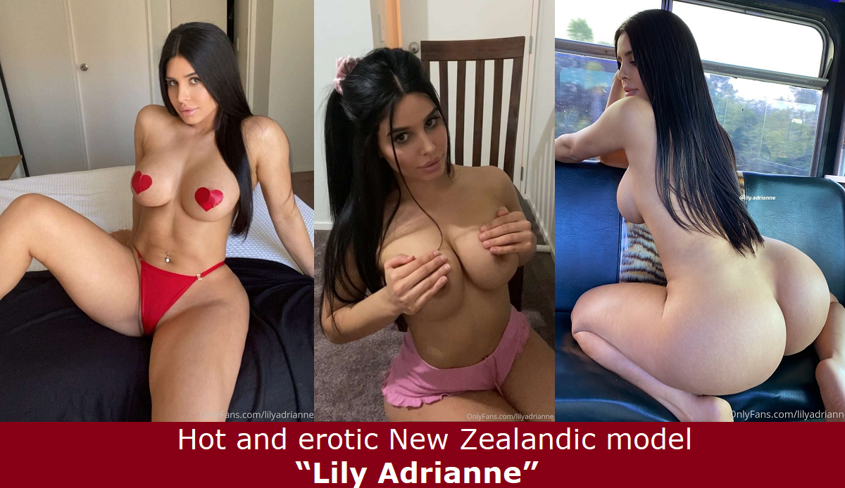 """Hot and erotic New Zealandic model """"Lily Adrianne""""."""