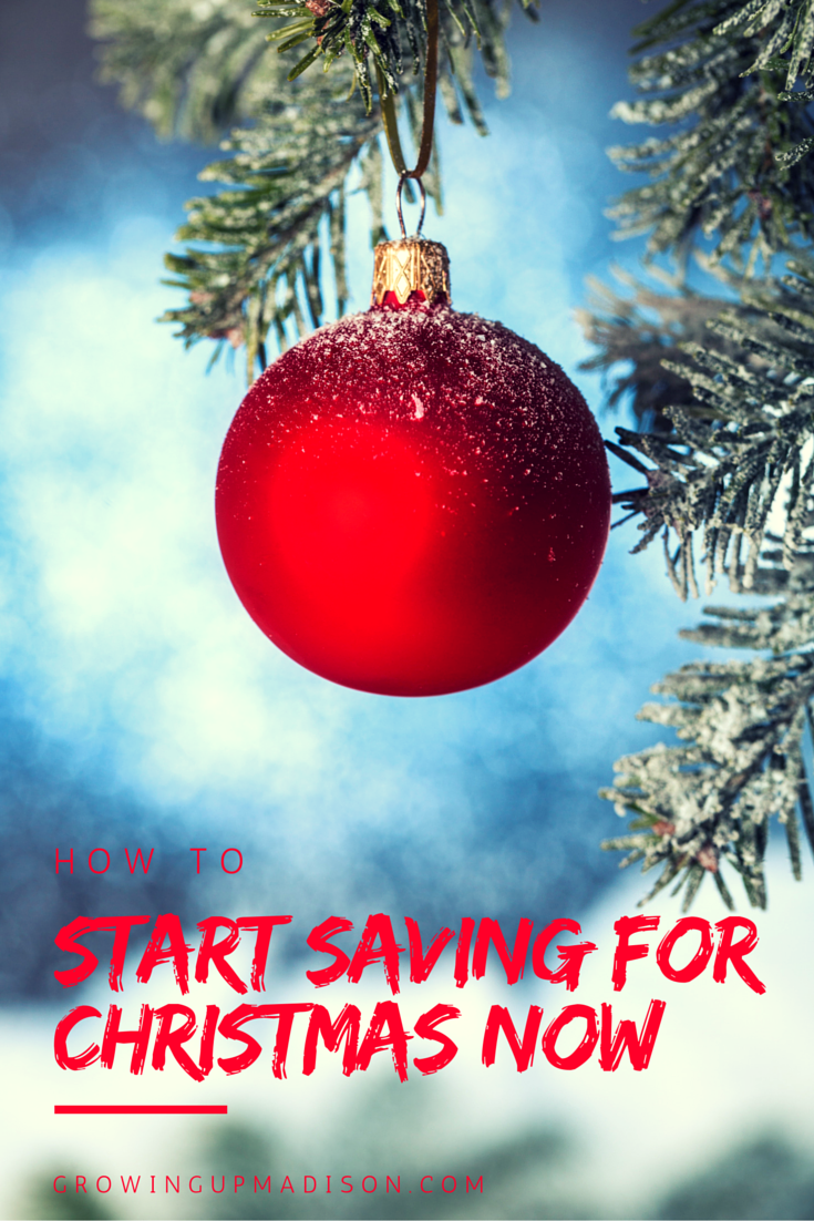 How to Start Saving for Christmas Now - AnnMarie John