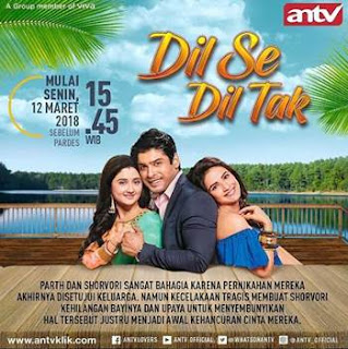 Sinopsis Dil Se Dil Tak ANTV Episode 9, 10 dan 11
