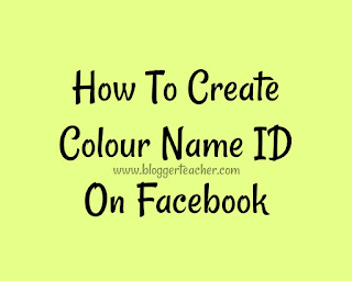 how-to-create-colour-name-id-on-facebook