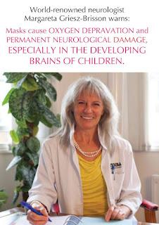Η Margareta Griesz-Brisson σχετικά με τα μέτρα του κορωνοϊού. Η λανθάνουσα έλλειψη οξυγόνου στον εγκέφαλο οδηγεί στο γεγονός ότι τα εγκεφαλικά κύτταρα καταστρέφονται αμετάκλητα. (Πλιώτα, ακούς;;;)