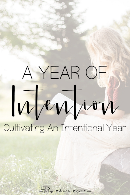 Cultivating An Intentional Year