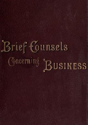Brief counsels concerning business