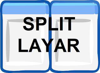Cara membagi layar (split) menjadi 2, 3 atau 4 sekaligus