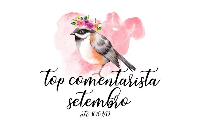 Top Comentarista: Setembro 2019