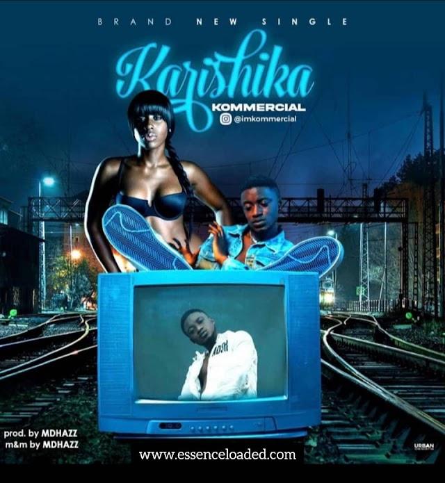 [Music] Kommercial – Karishika