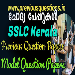 Previous Year and Model question papers for Kerala SSLC Exam 2020 Preparation