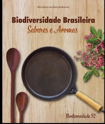 Biodiversidade Brasileira: sabores e aromas