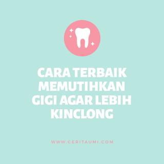 Memutihkan Gigi