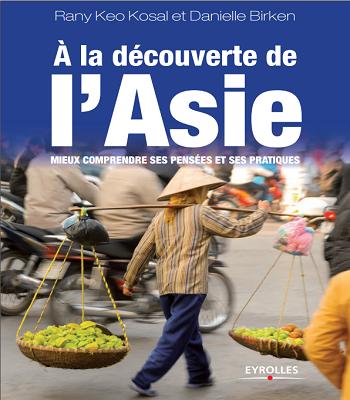 A la découverte de l'Asie: Mieux comprendre ses pensées et ses pratiques  pdf