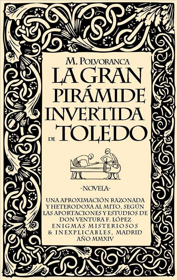 La pirámide Invertida de Toledo