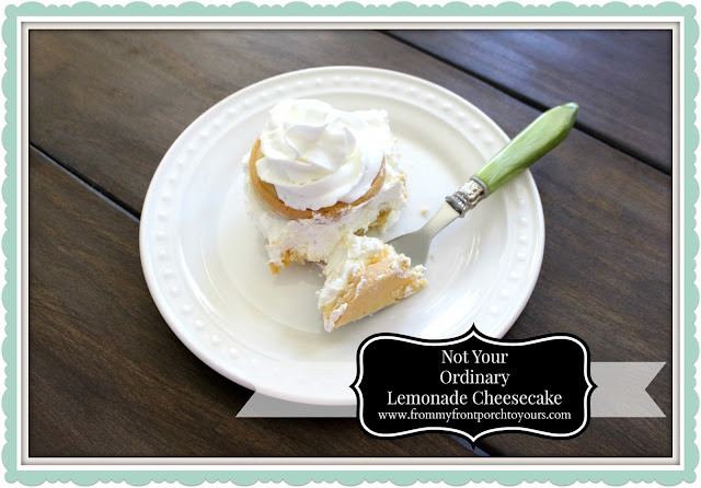 Recipe-No Bake Lemonade Cheesecake-From My Front Porch To Yours