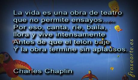 Frases para la vida - Charles Chaplin