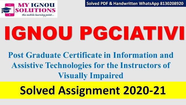 IGNOU PPGCIATIVI Solved Assignment   2020-21