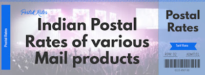 Indian Postal Rates of various Mail Products