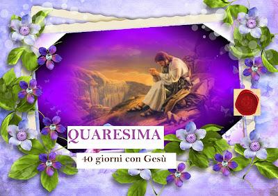 La Quaresima di Gesù all'umanità, Messaggi e preghiere