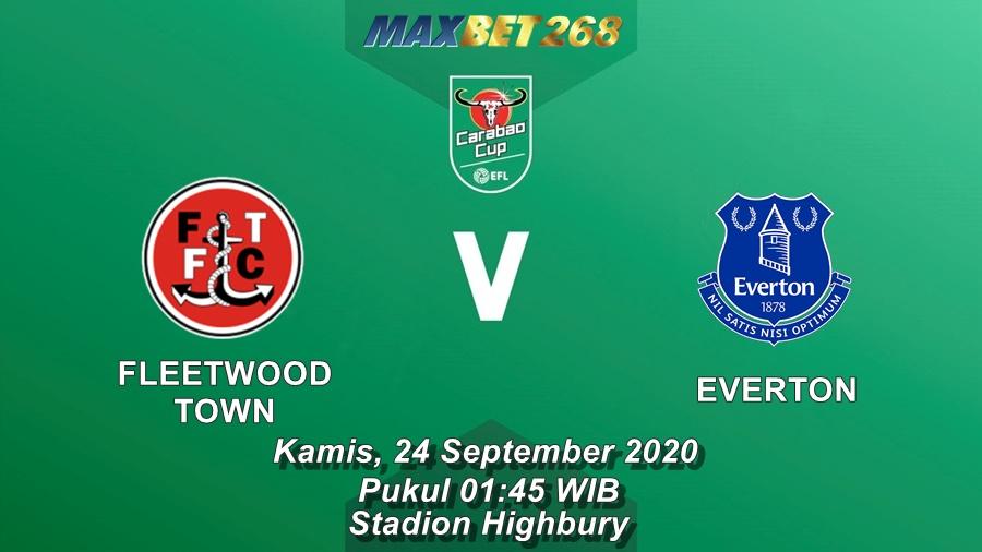 Prediksi Fleetwood Town Vs Everton, Kamis 24 September 2020 Pukul 01.45 WIB