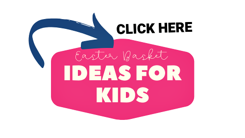 EASTER BASKET IDEAS FOR KIDS, EASTER BASKET IDEAS, KIDS EASTER BASKETS, KIDS EASTER BASKET IDEAS