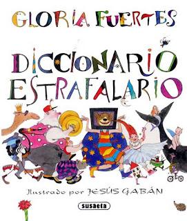Diccionario estrafalario / Gloria Fuertes; ilustrado por Jesús Gabán
