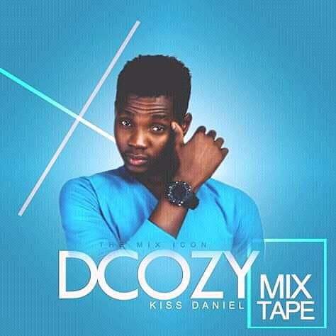[DJ MIX] BEST OF KIZZ DANIEL BY DJ DCOZY
