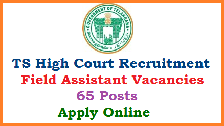 TS Judicial Department High Court of Telangana Released Recruitment Notification to fill up Field Assistant Posts in all Districts. Online Applications are invited from eligible candidates with suitable Educational Qualifications for 65 Field assistant Posts. Here you can search for the details of this Notification such as How to Apply Download of Hall Tickets Exam Pattern Selection Procedure Results. Submission of Online Application for Telangana High Court Field Assistant Vacncies at official website www.hs.ts.nic.in telangana-high-court-field-assistant-vacancies-apply-online-download-hall-tickets-results