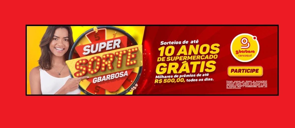 SUPER SORTE Promoção GBarbosa 2020