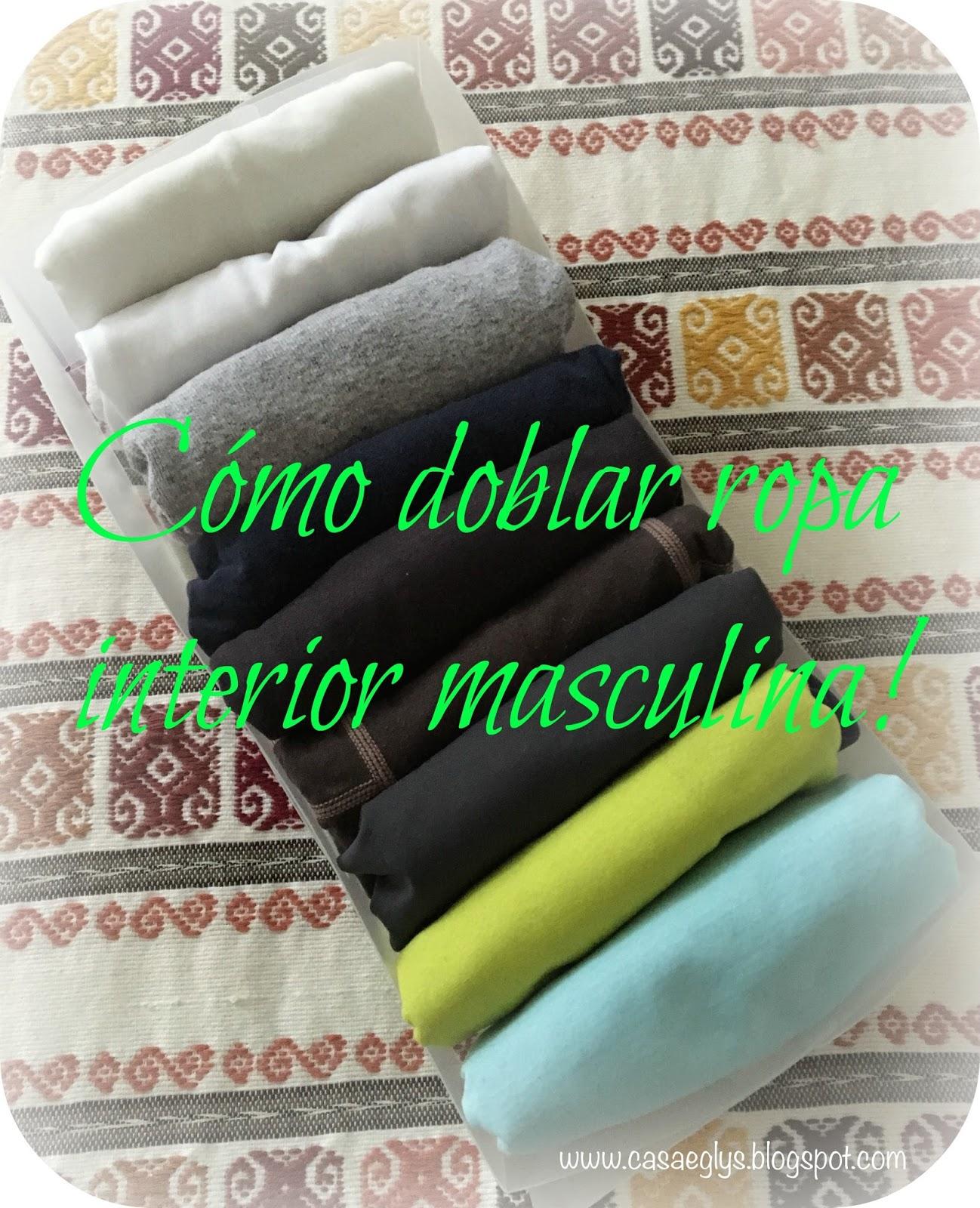 Casa eglys organizaci n c mo doblar ropa interior masculina - Como doblar ropa interior ...