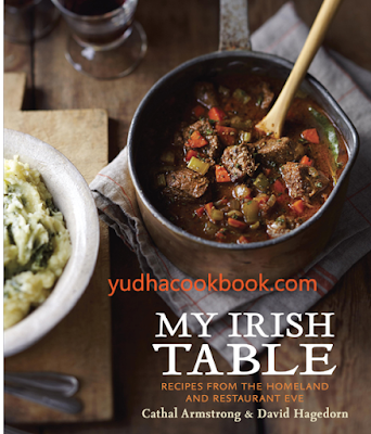 download ebook My Irish Table: Recipes from the Homeland and Restaurant Eve