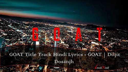 GOAT-Title-Track-Hindi-Lyrics-GOAT-Diljit-Dosanjh