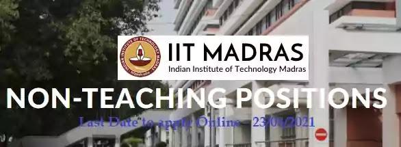 IIT Madras Non-Teaching Vacancy Recruitment 2021