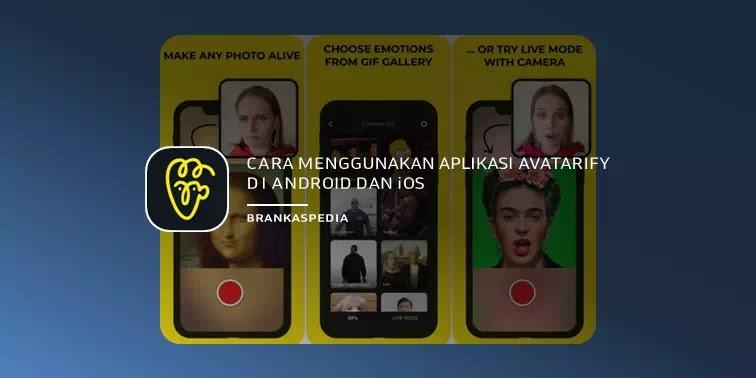 Pada artikel ini saya akan mengupas    Cara Menggunakan Aplikasi Avatarify di Android dan iOS