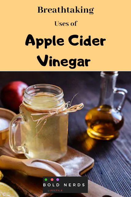 Breathtaking Uses of Apple Cider Vinegar
