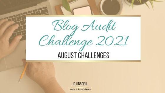 Blog Audit Challenge 2021: August Challenges
