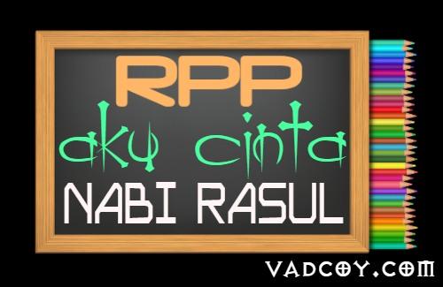 RPP PAI Kelas 4 Semester 1 Tahun 2021/2022, Materi Aku Cinta Nabi Rasul