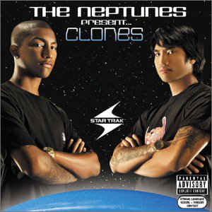 The Neptunes: Present... Clones (2003) [CD+DVD] [320kbps]