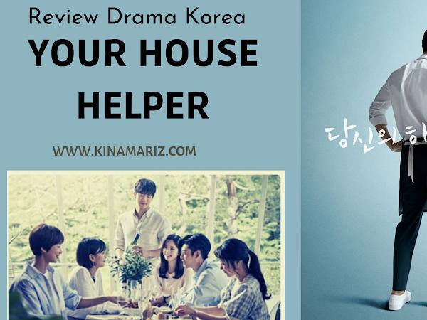 Review Drama Korea Your House Helper