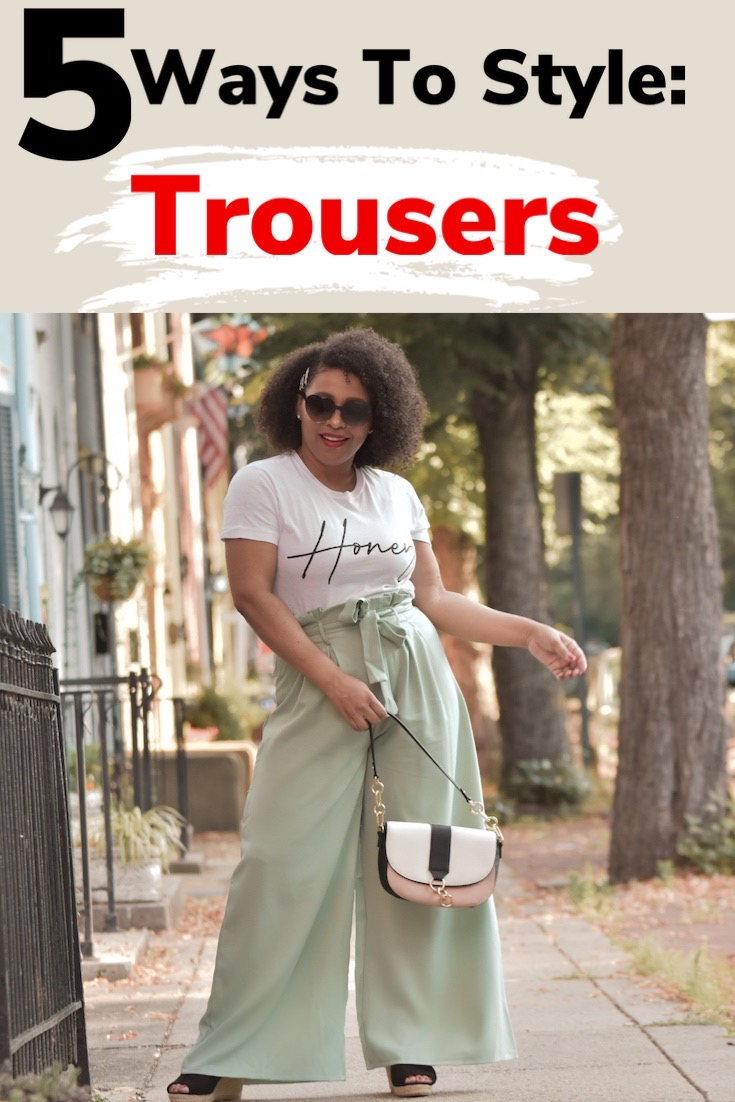 5 WAYS TO STYLE WIDE LEG TROUSERS | DIFFERENT WAYS TO STYLE TROUSER PANTS