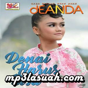 Deanda - Denai Harus Bisa (Full Album)