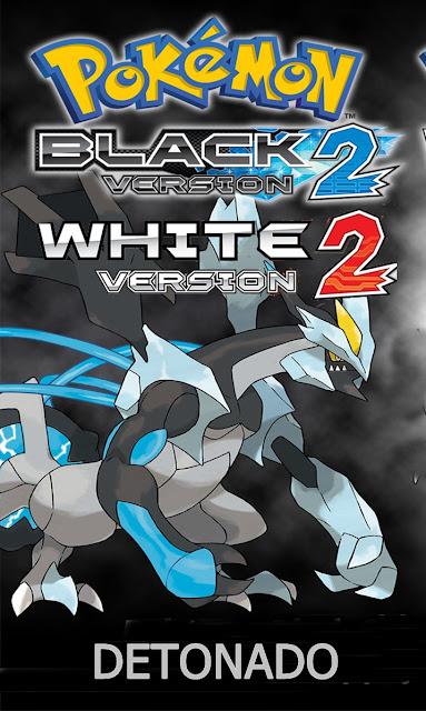 Detonado Black 2 - White 2