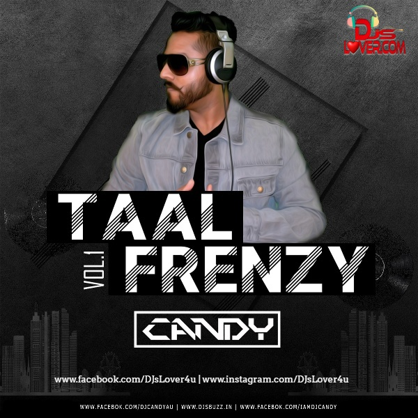 Taal Frenzy Vol 1 DJ Candy