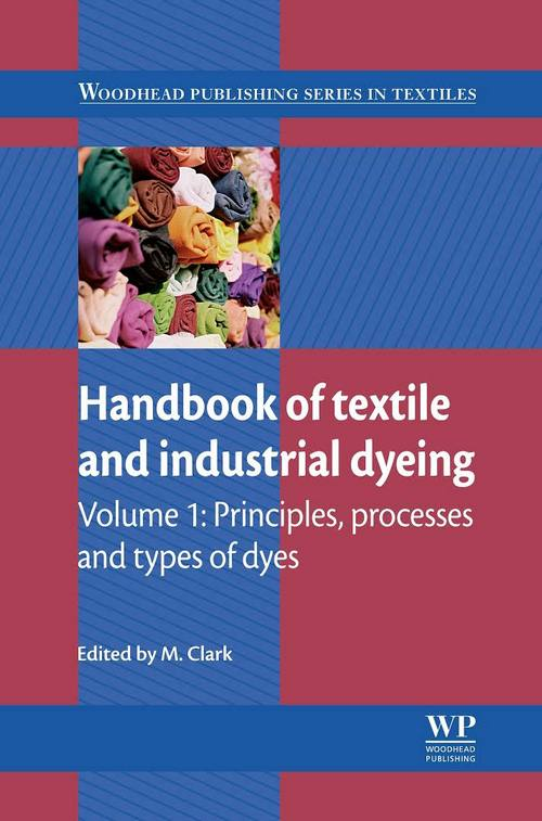 Handbook of Textile and Industrial Dyeing