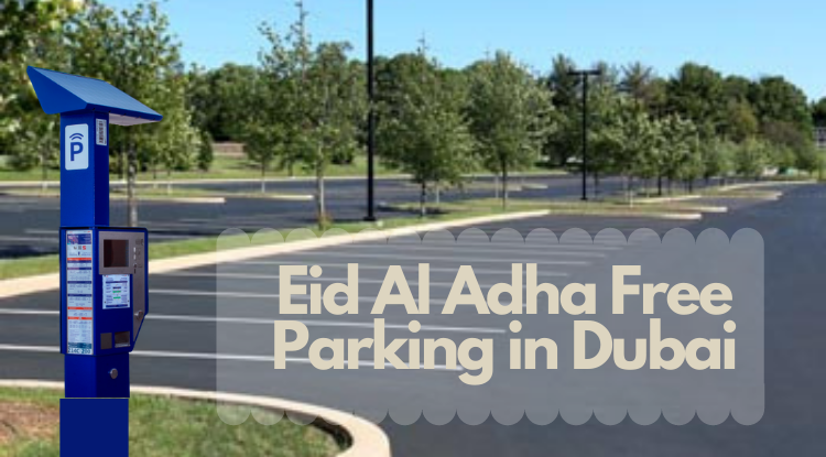 Eid Al Adha Free parking in Dubai