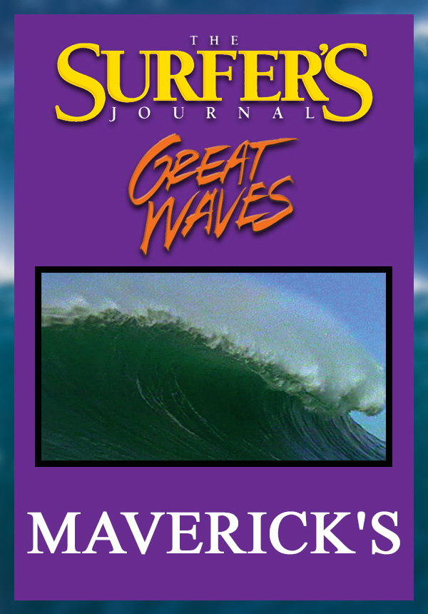 The Surfer's Journal - Great Waves - Maverick's (1998)