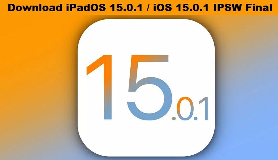 Download iOS 15.0.1 IPSW